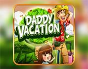 Daddy`s Vacation